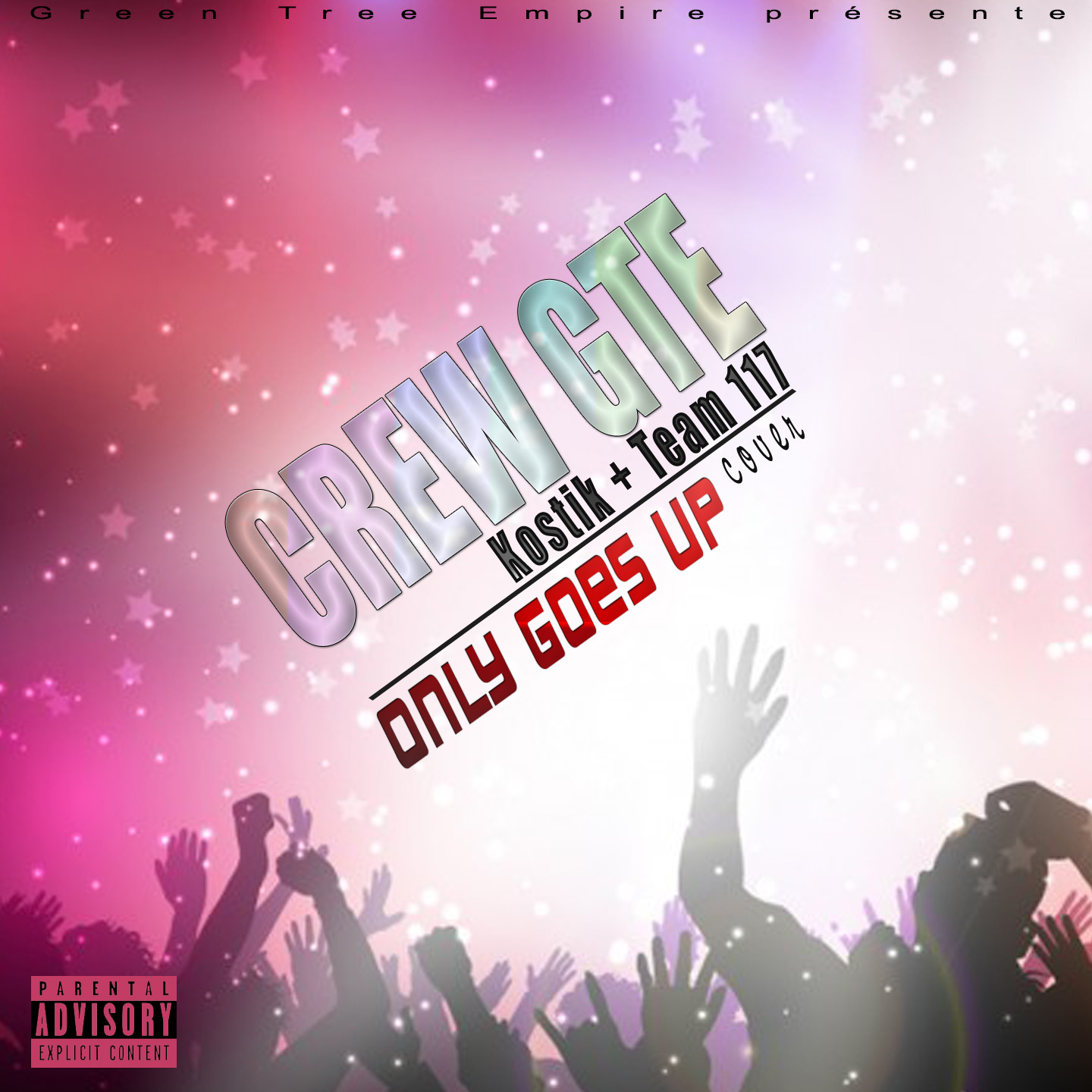 Promo | Crew GTE – Only Goes Up (Cover)