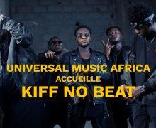 Universal Music Group leader mondial de l'industrie musicale debarque en Afrique et signe KIFF NO BEAT